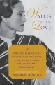 Product Wallis in Love: The Untold Life of the Duchess of Windsor, the Woman Who Changed the Monarchy