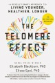 Product The Telomere Effect: A Revolutionary Approach to Living Younger, Healthier, Longer