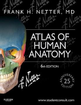Product Atlas of Human Anatomy: 25th Anniversary Edition
