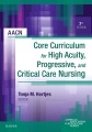 Product AACN Core Curriculum for High Acuity, Progressive,