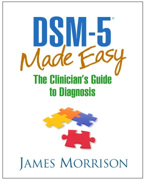 Product DSM-5 Made Easy: The Clinician's Guide to Diagnosis