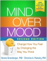 Product Mind over Mood: Change How You Feel by Changing the Way You Think