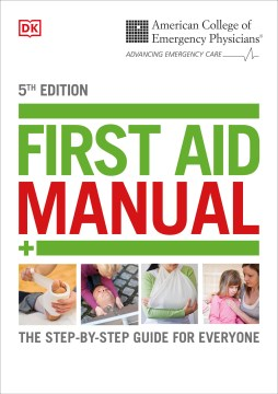 Product First Aid Manual: The Step by Step Guide for Everyone