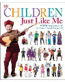 Product Children Just Like Me: A New Celebration of Children Around the World