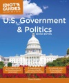 Product Idiot's Guides U.s. Government and Politics