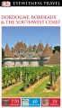 Product Dk Eyewitness Travel Guide Dordogne, Bordeaux & th