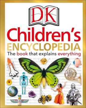 Product DK Children's Encyclopedia: The Book That Explains Everything