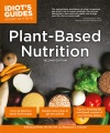 Product Idiot's Guides Plant-Based Nutrition