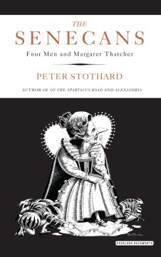 Product The Senecans: Four Men and Margaret Thatcher