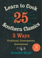 Product Learn to Cook 25 Southern Classics 3 Ways
