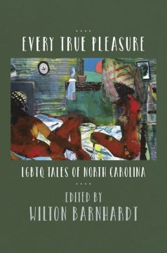Product Every True Pleasure: LGBTQ Tales of North Carolina