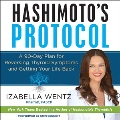 Product Hashimoto's Protocol: A 90-day Plan for Reversing Thyroid Symptoms and Getting Your Life Back - Library Edition