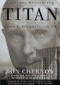 Product Titan: The Life of John D. Rockefeller, Sr.: Library Edition