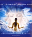 Product The Little Pain Relief Meditation Album