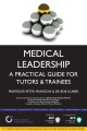 Product Medical Leadership: A Practical Guide for Tutors and Trainees