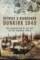 Product Retreat and Rearguard - Dunkirk 1940