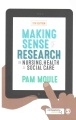 Product Making Sense of Research in Nursing, Health & Soci