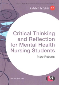 Product Critical Thinking and Reflection for Mental Health Nursing Students