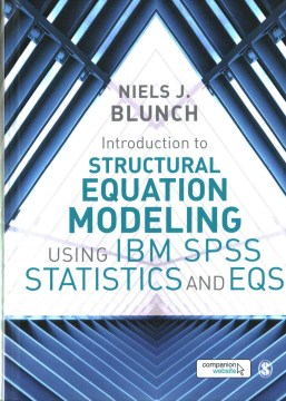 Product Introduction to Structural Equation Modeling Using IBM Spss Statistics and Eqs