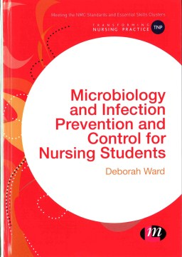 Product Microbiology and Infection Prevention and Control for Nursing Students