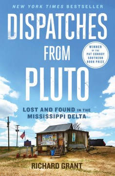 Product Dispatches from Pluto: Lost and Found in the Mississippi Delta