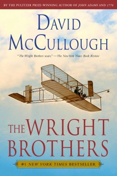 The Wright Brother by David McCullough