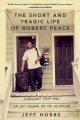 Product The Short and Tragic Life of Robert Peace