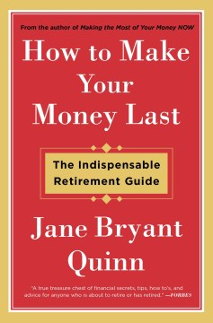Product How to Make Your Money Last: The Indispensable Retirement Guide