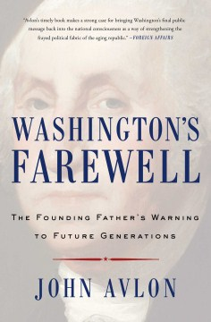 Product Washington's Farewell: The Founding Father's Warning to Future Generations