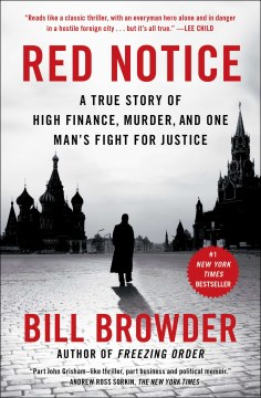 Product Red Notice: A True Story of High Finance, Murder, and One Man's Fight for Justice