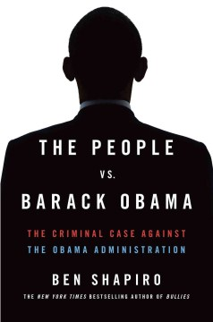 Product The People vs. Barack Obama: The Criminal Case Against the Obama Administration