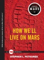 Product How We'll Live on Mars