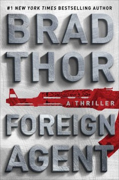 Product Foreign Agent: A Thriller