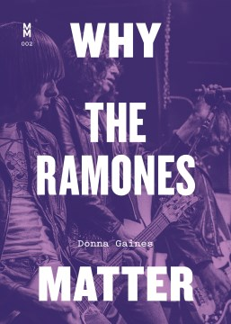 Product Why the Ramones Matter