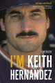 Product I'm Keith Hernandez