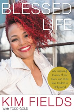 Product Blessed Life: My Surprising Journey of Joy, Tears, and Tales from Harlem to Hollywood