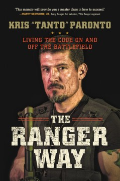 Product The Ranger Way: Living the Code on and Off the Battlefield