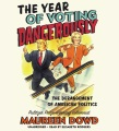 Product The Year of Voting Dangerously