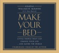 Product Make Your Bed: Little Things That Can Change Your Life...and Maybe the World