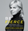 Product Be Fierce: Stop Harassment and Take Your Power Back: Includes PDF