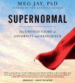 Product Supernormal: The Untold Story of Adversity and Resilience