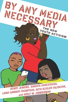 Product By Any Media Necessary: The New Youth Activism