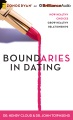Product Boundaries in Dating: How Healthy Choices Grow Healthy Relationships