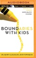 Product Boundaries With Kids: How Healthy Choices Grow Healthy Children