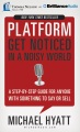 Product Platform: Get Noticed in a Noisy World: Library Edition