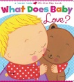 Product What Does Baby Love?