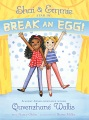 Product Shai & Emmie Star in Break an Egg!