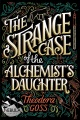 Product The Strange Case of the Alchemist's Daughter