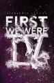 Product First We Were IV