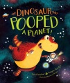 Product The Dinosaur That Pooped a Planet!